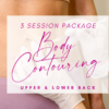 Body Contouring - Fat Dissolving - With KerryM